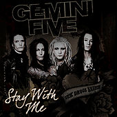 Stay With Me by Gemini Five