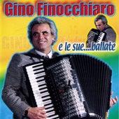 Gino Finocchiaro E Le sue... Ballate by Gino Finocchiaro
