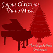Joyous Christmas Piano Music von The North Pole Orchestra