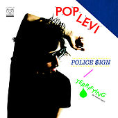 Police $ign by Pop Levi