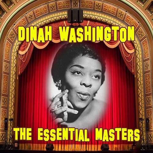 The Essential Masters by Dinah Washington