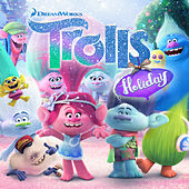 TROLLS Holiday by Various Artists