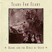 Raoul And The Kings Of Spain (Expanded Edition) von Tears for Fears