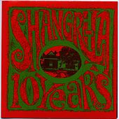 Ten Years: Shangri-La Records Compilation von Various Artists