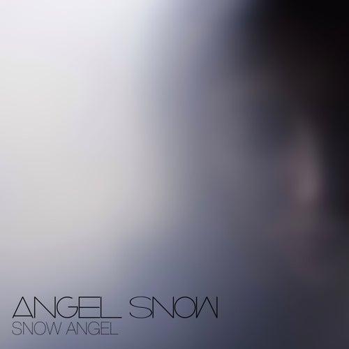 Snow Angel by Angel Snow