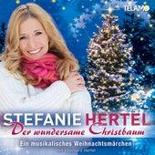 Der wundersame Christbaum von Stefanie Hertel