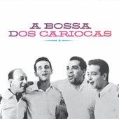 A Bossa Dos Cariocas von Os Cariocas