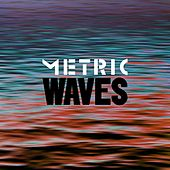 Waves by Metric