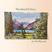 Woodland Echoes by Nick Heyward