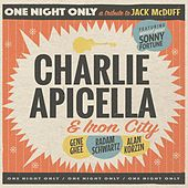 One Night Only: A Tribute to Jack McDuff by Charlie Apicella