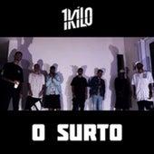 O Surto by 1Kilo