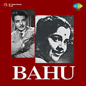 Bahu (Original Motion Picture Soundtrack) by Various Artists