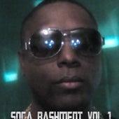 Soca Bashment Vol 1 by Various Artists