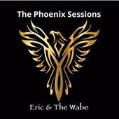 The Phoenix Sessions de Eric