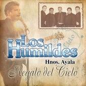 Regalo del Cielo by Los Humildes