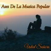 Ases de la Musica Popular / Pa' las Que Sea by Various Artists