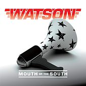 Mouth of the South de Watson
