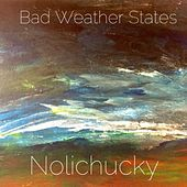 Nolichucky de Bad Weather States