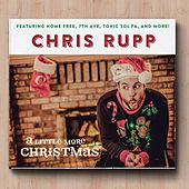 A Little More Christmas by Chris Rupp