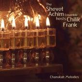 Chanukah Melodies by The Shevet Achim Ensemble