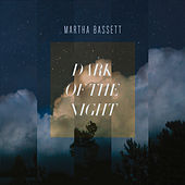 Dark of the Night de Martha Bassett