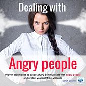 Dealing with Angry People by Sarah Connor
