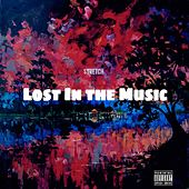 Lost in the Music by Stretch