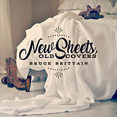 New Sheets, Old Covers von Bruce Brittain