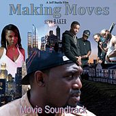 Making Moves (Movie Soundtrack) von Various Artists