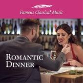 Romantic Dinner (Famous Classical Music) de Various Artists