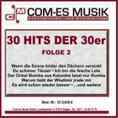 30 Hits der 30er, Folge 2 by Various Artists