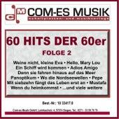 60 Hits der 60er, Folge 2 von Various Artists