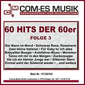 60 Hits der 60er, Folge 3 by Various Artists
