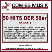 50 Hits der 50er, Folge 2 by Various Artists