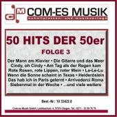 50 Hits der 50er, Folge 3 von Various Artists