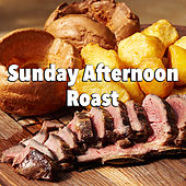 Sunday Afternoon Roast by Various Artists
