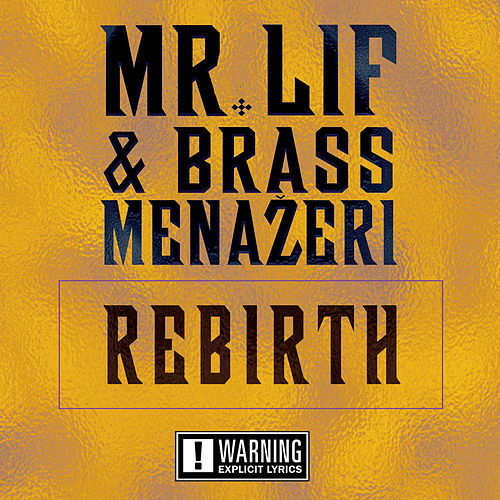 Rebirth by Mr. Lif