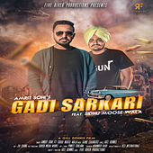 Gadi Sarkari (feat. Sidhu Moose Wala) de Amrit Sohi, Game Changerz, Sidhu Moose Wala