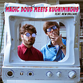 Magic Doud meets Kugnimingus by Various Artists