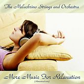 More Music For Relaxation (Remastered 2017) by The Melachrino Strings