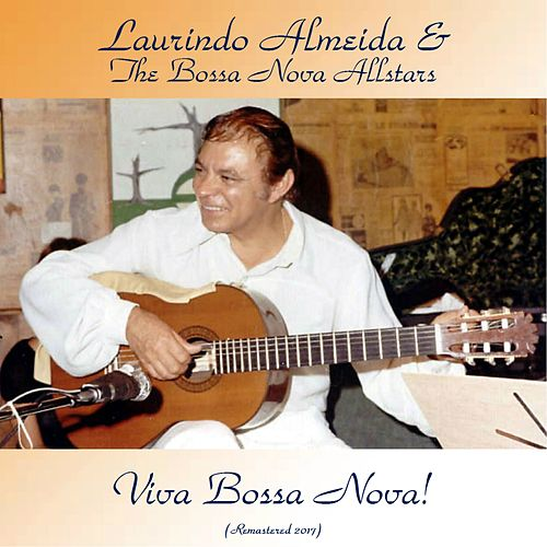 Viva Bossa Nova! (Remastered 2017) de Laurindo Almeida