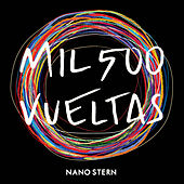 Mil 500 Vueltas de Nano Stern
