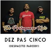 Dez Pas Cinco by The Portuguese Kids