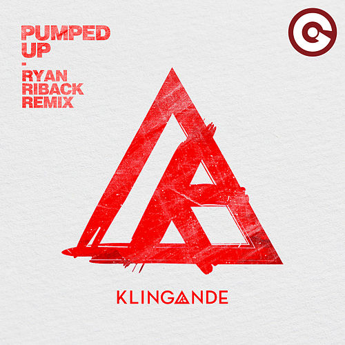 Pumped Up (Ryan Riback Remix) di Klingande