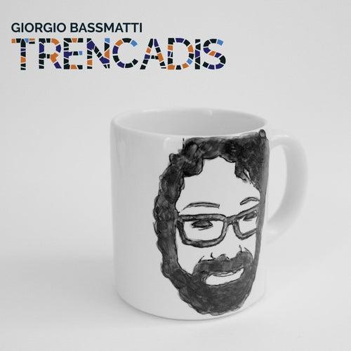 Trencadís de Giorgio Bassmatti