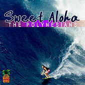 Sweet Aloha by The Polynesians