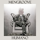 Humano by Mengroove