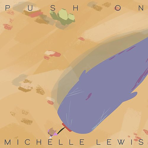 Push On de Michelle Lewis