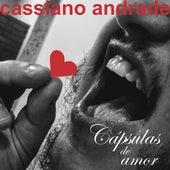 Cápsulas de Amor by Cassiano Andrade