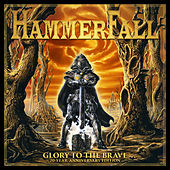 Glory to the Brave 20 Year Anniversary Edition by Hammerfall